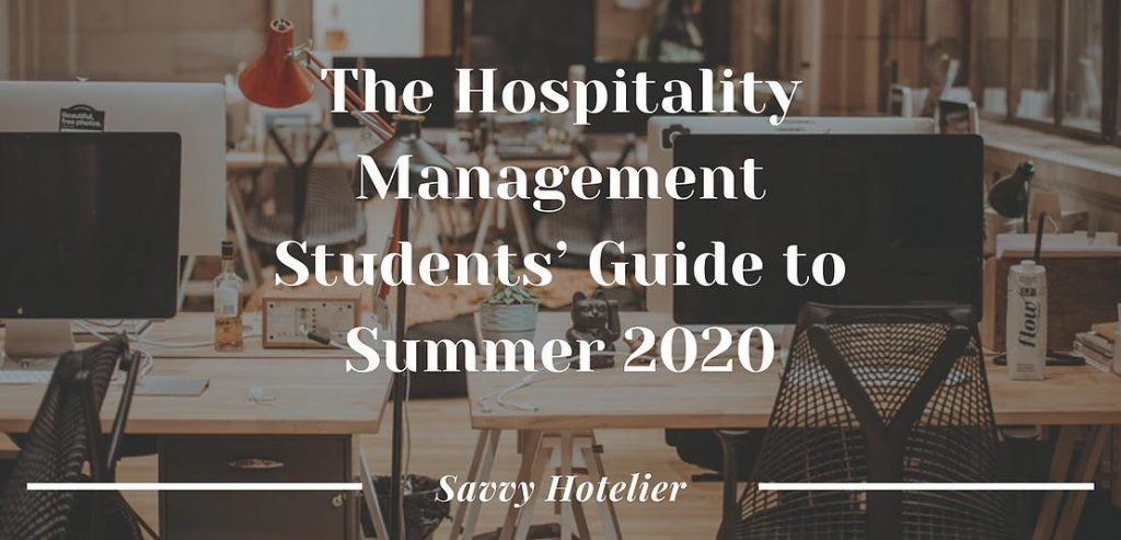 The Hospitality Management Students' Guide to Summer 2020 | 8 Things To Do This Summer