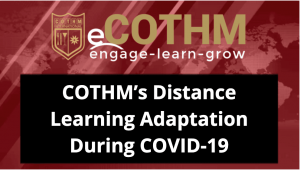 COTHM's Distance Learning Adaptation During COVID-19